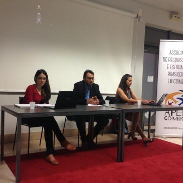 Alessandra Pearce (Doutoranda em Direito pela FDUC), Rafael Firpo (Doutorando em Direito FDUC) e Carolina de Freitas (Mestranda em Direito - FDUC).